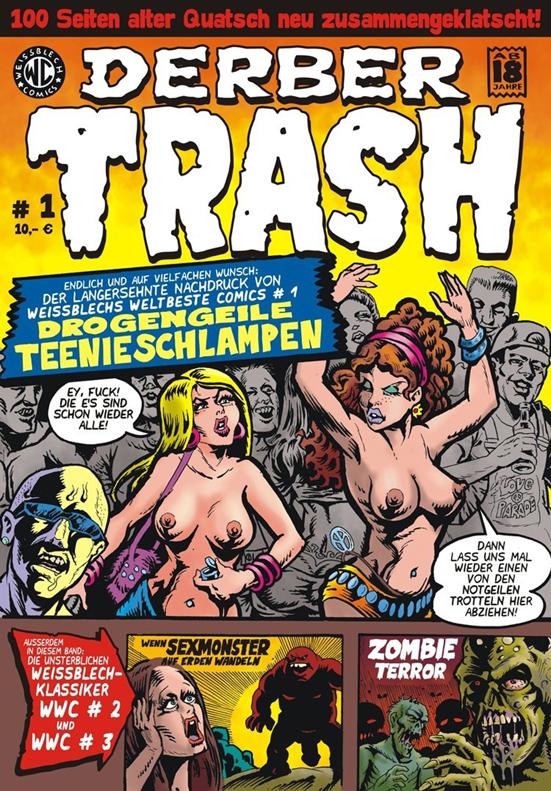 Weissblech Comics Drogengeile Teenieschlampen Cover 2010