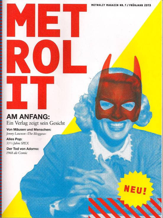 Metrolit Magazin Nr. 1 Frühjahr 2013