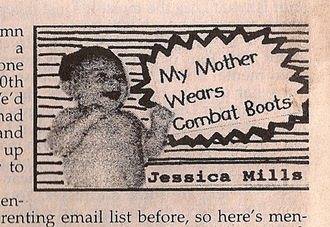 Jessic Mills My Mother Wears Combat Boots Column Maximum Rocknroll