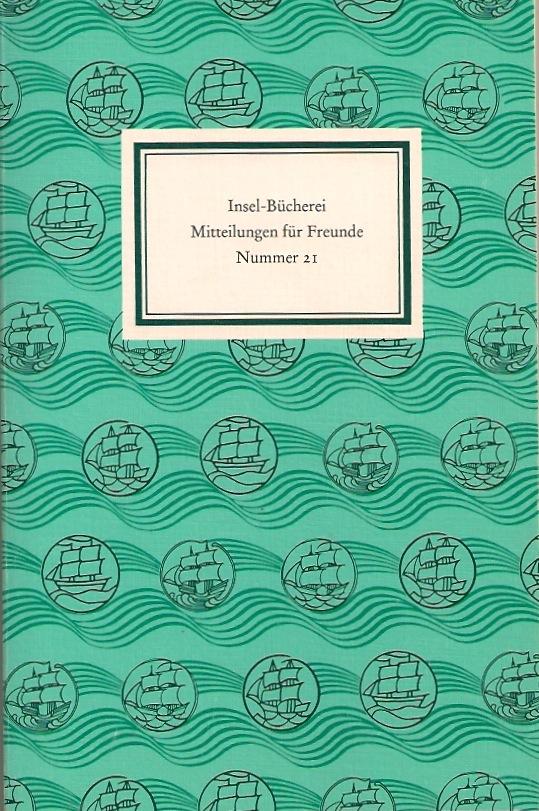 Insel-Bücherei. Mitteilungen für Freunde Nr. 21, Frühjahr 2001